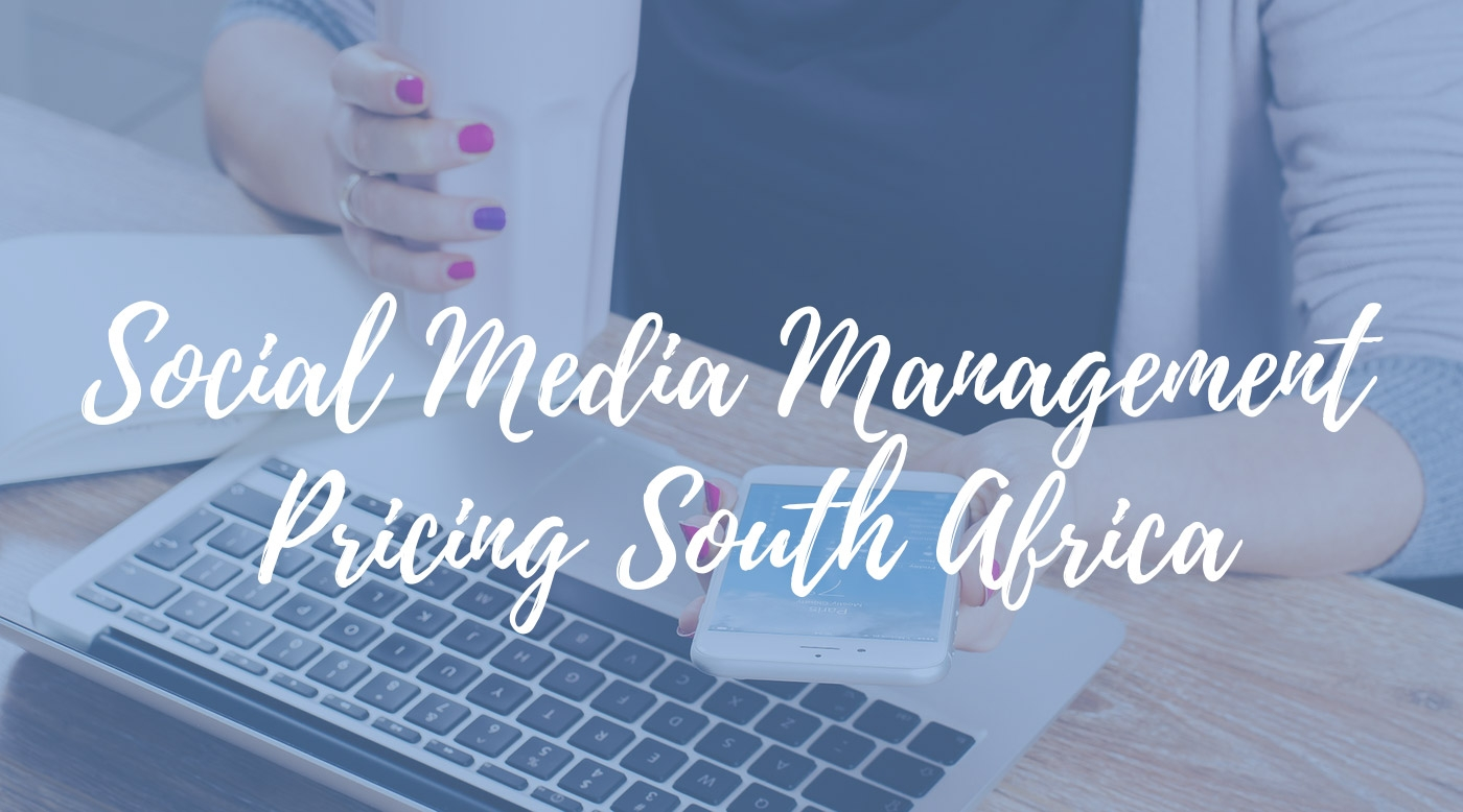 Social Media Management Pricing South Africa
